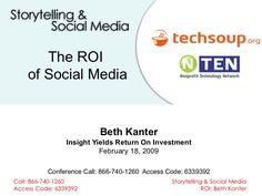 share-your-story-roi-social-media-nonprofits by Beth  Kanter via Slideshare