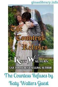 The Countess Refuses by Katy Walters Guest Post