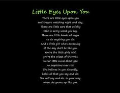 There's always a little girl watching who wants to be just like you