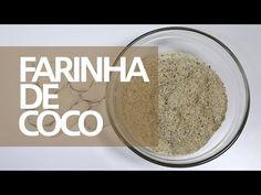 Como Fazer Farinha de Coco Caseira - DICAS DA CEMA - YouTube