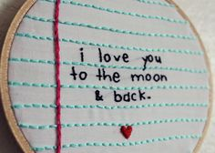 To The Moon & Back Notebook Paper Embroidery Hoop Art Only is your own handwriting or someone you love! Embroidery Hoop Art, Cross Stitch Embroidery, Embroidery Patterns, Cross Stitch Patterns, Doily Patterns, Sewing Crafts, Sewing Projects, Notebook Paper, Embroidery Techniques