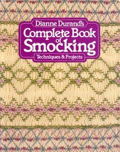 Complete Book of Smocking by Dianne Durand, http://www.amazon.com/dp/0442245106/ref=cm_sw_r_pi_dp_L7rSrb07N8AYW