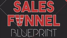 Sales Funnel Blueprint | Learn how to develop a sales funnel to optimize your online income.