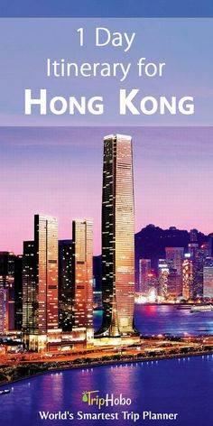 Plan Your Quick Trip To China With 1 Day Itinerary For Hong Kong By TripHobo
