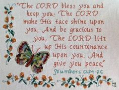 Cross Stitch Bible Verse Numbers The LORD bless you and keep you; The LORD make His face shine upon you, And be gracious to you; The LORD lift up His countenance upon you, And give you peace. Cross Stitch Baby, Cross Stitch Charts, Cross Stitch Designs, Cross Stitch Patterns, Cross Stitching, Cross Stitch Embroidery, Embroidery Patterns, Hand Embroidery, Plastic Canvas Crafts
