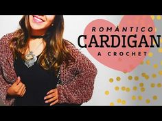 Cardigan de CROCHET 💕FÁCIL😉💕 - YouTube Crochet Cardigan, Knitting, Coat, Youtube, Crochet Blouse, Crochet Clothes, Grey Vest, Easy Crochet, Tricot