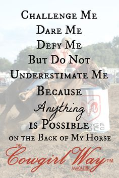 anything is possible on the back of my horse