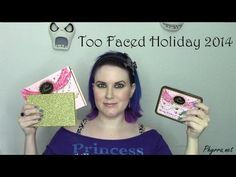 Too Faced Holiday 2014 Collection Review | Phyrra - Beauty for the Bold
