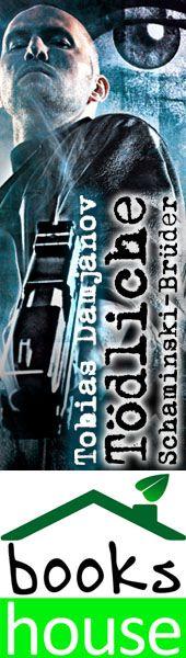 """Tödliche Schaminski-Brüder - Detektei Damjanov 4"" von Tobias Damjanov ab Dezember 2014 im bookshouse Verlag. www.bookshouse.de/banner/?07195940145D1F57111B0805575C4F163BC6"