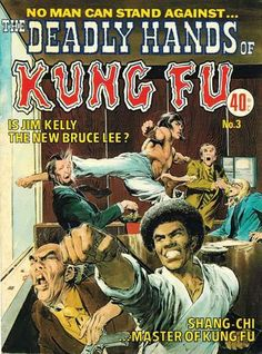 """Jim Kelly was featured in """"The Deadly Hands Of Kung Fu"""" Issue #3, published in Aug. 1974 by Marvel"""