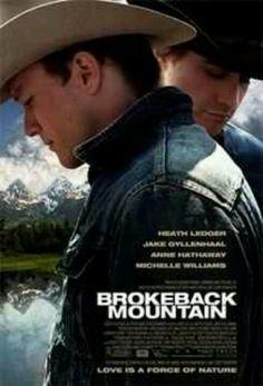 Brokeback Mountain - people say its disgusting...but its not. It's not about them being gay. That's just a fact in the overall battle of loving the one you're meant to be with.