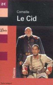 Pierre Corneille's Le Cid
