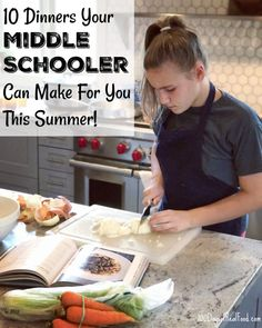 10 Dinners Your Middle Schooler Can Cook For You This Summer on 100 Days of Real Food