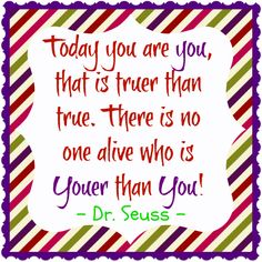 Quotable // from Dr. Seuss - KendraNicole.net