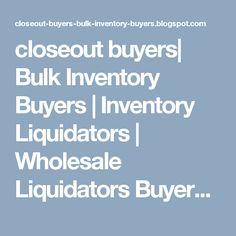 closeout buyers| Bulk Inventory Buyers | Inventory Liquidators | Wholesale Liquidators Buyers: AAA Closeout Liquidator is a name of trust and bon...