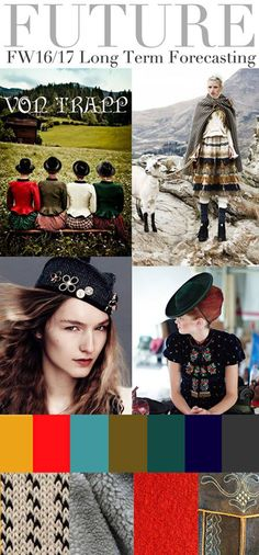 FASHION VIGNETTE: TRENDS // TREND COUNCIL - FW 2016-17 . VON TRAPP