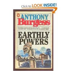 Earthly Powers Anthony Burgess