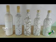 DIY - RECICLAJE DE BOTELLAS - BOTELLAS DECORADAS - YouTube