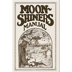 Moonshine recipes for home distilling. Craft the best flavors of whiskey with our moonshine recipe guides and Mile Hi Distilling moonshine ingredients Homemade Whiskey, Homemade Wine Recipes, Homemade Alcohol, Homemade Liquor, Moonshine Mash Recipe, Homemade Moonshine, Moonshine Whiskey, White Lightning Moonshine Recipe, Whiskey Recipes