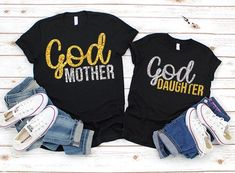 Godmother Goddaughter God Mother God Daughter Gift Mother's Day Gift For Madrina Momma Shirts, Mommy And Me Shirt, My T Shirt, Mother Daughter Shirts, Daughter Of God, Baby Outfits, Cute Outfits, Godmother Shirts, Goddaughter Gifts