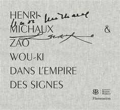 Henri Michaux & Zao Wou-ki
