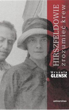 Hirszfeldowie Zrozumieć krew | Urszula Glensk (książka) - Księgarnia znak.com.pl Baseball Cards, Books, Author, Livros, Livres, Book, Libri, Libros