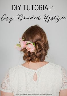 DIY Simple Braided Upstyle Tutorial - http://www.2014interiorideas.com/wedding-ideas/diy-simple-braided-upstyle-tutorial.html
