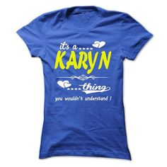 its a KARYN Thing You Wouldnt Understand ! - T Shirt, H - #shirt ideas #tshirt quotes. BUY TODAY AND SAVE => https://www.sunfrog.com/Names/its-a-KARYN-Thing-You-Wouldnt-Understand--T-Shirt-Hoodie-Hoodies-YearName-Birthday-32949034-Ladies.html?68278