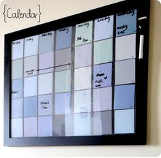 Paint Chip Calendar- under glass to use Dry Erase. Love the color combo