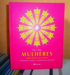 Mulheres sob todas as luzes / Rocha, Patrícia / Leitura / 2009