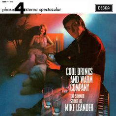 Mike Leander - Cool Drinks and Warm Company (1966; don't know what it sounds like, don't care:)