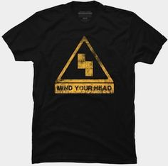Tetris Mind Your Head T-Shirt.