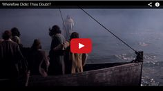 New Bible Video: Wherefore Didst Thou Doubt? (Mormon Report on LDSLiving.com)