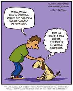 El Rechiste: 0421: Amigo fiel / Loyal friend