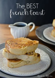 the best french toast recipe you'll ever have, period.  not too soggy, great flavor, and good with any bread