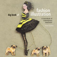 Sterling Publishing's Big Book of Fashion Illustrations is an exciting visual for illustrators and graphic designers, featuring nearly 1,000 new and innovative images.
