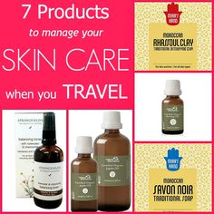 7 tips and products for managing your skin care on the road.