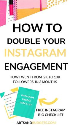 How to double your Instagram engagement: How I went from 2k to 10k followers in 3 months! // Arts and Budgets