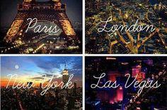París,  Londres, Nueva York,  Las Vegas