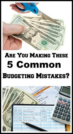 Discover if you are making  5 Common Budgeting Mistakes!