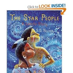 "The Star People. Lakota. Sister Girl tells how she and her brother Young Wolf wander so far that they lose their way home after a prairie fire. That night, from the ""Star People"" comes the spirit of their grandmother, who comforts them and leads them home the next morning."