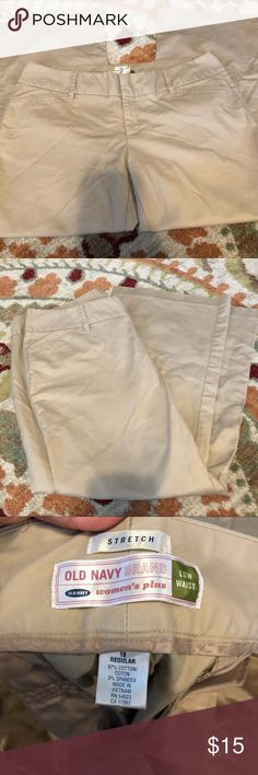 Old Navy Khaki Slacks Old Navy Khaki Slacks. Low waist stretch size 18 Old Navy Pants Trousers