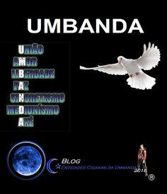Entidades Ciganas da Umbanda (Clique Aqui) para entrar.: O QUE É A UMBANDA?