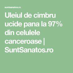 Uleiul de cimbru ucide pana la 97% din celulele canceroase   SuntSanatos.ro Math Equations, Health, Diet, The Body, Salud, Health Care, Healthy
