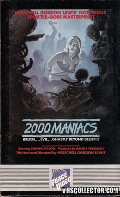 2000 Maniacs (1964) Horror Movie Posters, Horror Films, Film Posters, Cult Movies, Sci Fi Movies, Herschell Gordon Lewis, American Horror Movie, Sexy Horror, Deadly Creatures