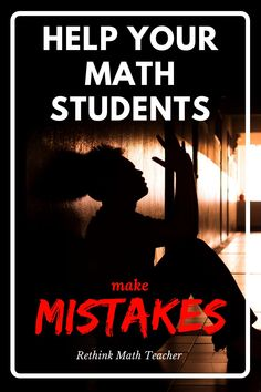 Teach your students how to learn from mistakes, as opposed to just telling them it's ok