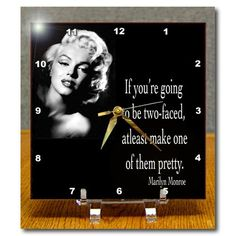 3dRose dc_130254_1 If You'Re Going to Be Two-Faced, Atleast Make One of Them Pretty, Marilyn Monroe Quote Desk Clock, 6 by 6-Inch 3dRose http://www.amazon.com/dp/B00DD732WU/ref=cm_sw_r_pi_dp_Q114ub026SF5B