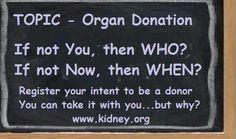 Topic- Organ Donation!