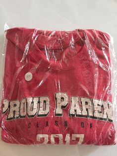 CLASS OF 2017 PROUD PARENT SENIOR TEE SHIRT ADULT 2XL NEW SEALED #PortCompany #BasicTee