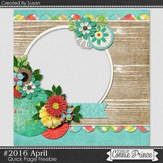 FREE #2016 April Quick Page Freebie By Susan from Connie Prince